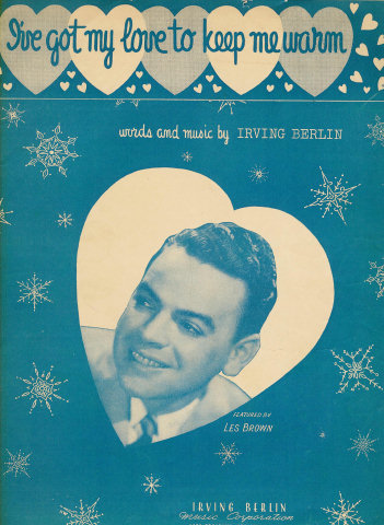 A Short History Of I Ve Got My Love To Keep Me Warm Irving Berlin 1937 Jazziz Magazine